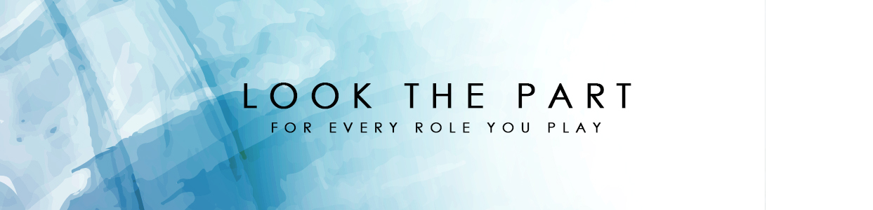 Look The Part Banner